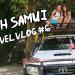 Esploriamo l'isola - Koh Samui - Vacanza In Thailandia 2017 - Travel Vlog 6