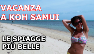 VACANZA A KOH SAMUI THAILANDIA LE SPIAGGE PIU BELLE